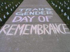 On Transgender Day of Remembrance, how do we shorten the list of ...