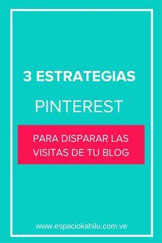 3 ESTRATEGIA DE PINTEREST MARKETING | marketing digital | ventas online | trafico blog | visibilidad | visitas al blog | cliente ideal | #shoppingvisibilidad  #traficoweb #