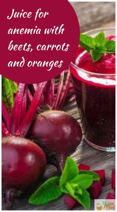 Juice for anemia with beets, carrots and oranges Carrots, beets and oranges are great sources of iron. These foods combined and made into a drink may help raise your hemoglobin levels. Get the full recipe today via The Juice Chief.