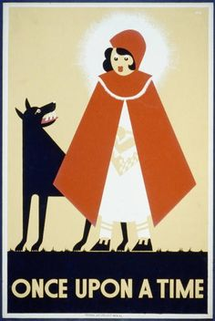 Little Red Riding Hood WPA poster designed by Kenneth Whitley (September 7, 2939) via the Library of Congress