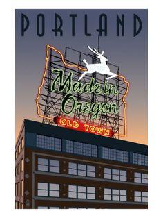 Portland, Oregon - Made in Oregon Sign