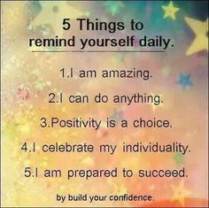 Positive Affirmations for today!
