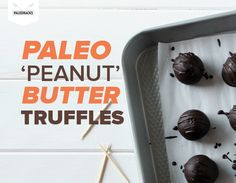 Paleo 'Peanut' Butter Truffles