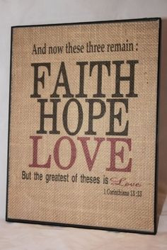 "8 x11"" Faith Hope Love 1 Corinthians 13:13  Burlap Sign W/ Frame #Country"
