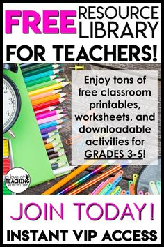 Teachers, download FREE resources for your classroom! Become an exclusive member today! Sign up for the newsletter and get instant VIP access.  Enjoy tons of free classroom printables, worksheets, and downloadable activities for 3rd grade, 4th grade, and 5th grade.