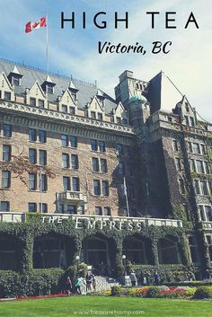 High Tea at the Fairmont Empress Hotel in Victoria, BC