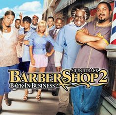 Barbershop 2 - Back In Business (Soundtrack from the Motion Picture) by Various Artists on Apple Music