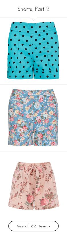 """""""Shorts, Part 2"""" by dickensfan ❤ liked on Polyvore featuring shorts, black, blue, summer shorts, patterned shorts, flower print shorts, print shorts, short shorts, multi and striped shorts"""