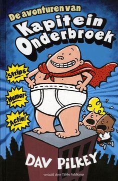 De avonturen van Kapitein Onderbroek - Dav Pilkey Sjors en Harold maken strips over de superheld Kapitein Onderbroek. De schooldirecteur is daar niet blij mee. Wanneer de vrienden hem proberen te hypnotiseren, gaat is iets mis: de directeur verandert écht in Kapitein Onderbroek.