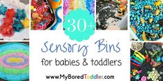 Over 30 great sensory bin ideas for babies and toddlers. So many great sensory play ideas!