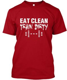 Eat Clean Train Dirty T Shirt Deep Red T-Shirt Front