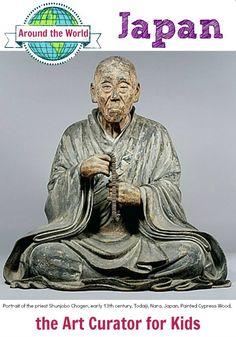 the Art Curator for Kids - Art Around the World - Japan - Portrait Statue of Shunjobo Chogen, early 13th century, Todaiji, Nara, Japan