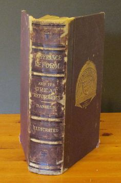 Temperence Reform and Its Great Reformers Vintage offered by MyBooklandia on Etsy.  #temperance, #history, #americanhistory, #vintage books, #antique books, #decorative books