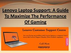 Lenovo Laptop Support a Guide to Maximize the Performance of Gamin. Desktop Computers, No Worries, Centre, Laptop, Laptops, The Notebook