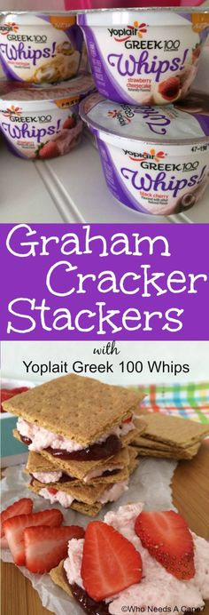 Graham Cracker Stackers with Yoplait Greek 100 Whips! #sponsored #whipitup #snackhackwhipitup