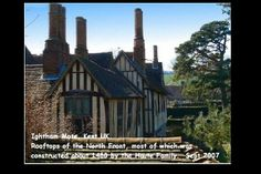 ENGLAND.... Kent - Ightham Mote Gatehouse  is a medieval moated manor house close to the village of Ightham,