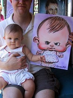 HEHEHE, this cute photograph is an example of Caricature, too. The baby's head is enlarged and her cheeks are extenuated and made more rosy and plump.