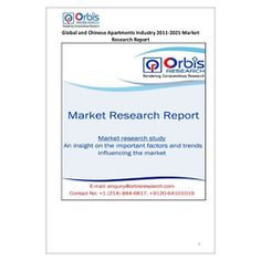 The 'Global and Chinese Apartments Industry, 2011-2021 Market Research Report' is a professional and in-depth study on the current state of the global Apartments industry with a focus on the Chinese market.   Browse the full report @ http://www.orbisresearch.com/reports/index/global-and-chinese-apartments-industry-2011-2021-market-research-report .  Request a sample for this report @ http://www.orbisresearch.com/contacts/request-sample/144331 .