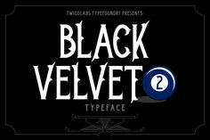 Check out Black Velvet 2 by Twicolabs Design on Creative Market