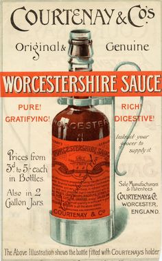 Vintage advertising poster for Courtnay & Co's Worcestershire Sauce, from Vintage Labels, Vintage Travel Posters, Vintage Ephemera, Vintage Ads, Vintage Images, Retro Posters, Vintage Food, Retro Advertising, Vintage Advertisements