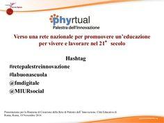Slide di supporto alla presentazione del modello della Palestra dell'Innovazione tenuta da Alfonso Molina all'evento di lancio della Rete nazionale (Roma, 10 n…