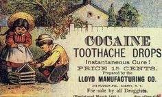 Cocaine Toothache Drops!, 1888
