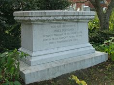 Grave Marker- James Buchanan, 15th US president (1857-61), He died from respiratory failure at his home at Wheatland and was interred in Woodward Hill Cemetery in Lancaster.