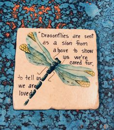 Dragonfly Art,Dragonfly Painting on Coaster, Inspirational Art, Dragonfly Oil and Tile, Dragonfly Painting, Dragonfly Art, Dragonfly Tattoo, Dragonfly Meaning, Leprechaun, Dragonfly Quotes, Coaster Art, In Remembrance Of Me, Floral Wreath Watercolor