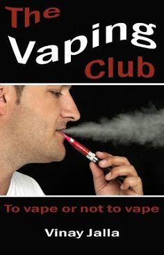 eBook - The Vaping Club - By Vinay Jalla