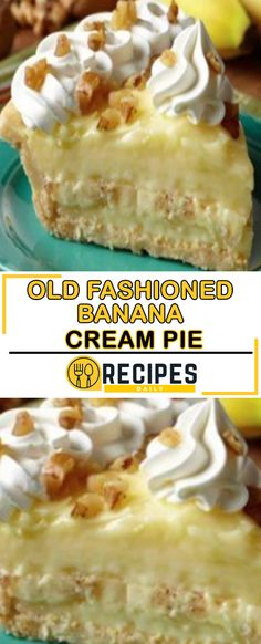 Old Fashioned Banana Cream Pie Daily Recipes sweets cookies cakes pies etc. Banana Recipes, Snack Recipes, Dessert Recipes, Banana Pie Recipe, Easy Recipes, Just Desserts, Delicious Desserts, Yummy Food, Fun Food