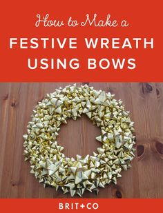 You've definitely seen a bow wreath before and you will again, perhaps on your very own door! This is one of those holiday basics that you can easily whip up in just about 15 minutes, and all you need are bows, glue or tape, cardboard, and scissors.
