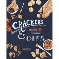 CRACKERS & DIPS by IVY MANNING