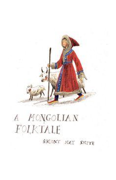 "Briony May Smith, ""A Mongolian Folktale"" illustration"