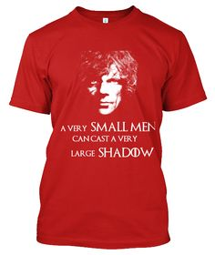 Grab this Limited Edition Tyrion Lannister - Game of Thrones tee and hoodie...!!! A Very Small Men Can Cast a Very Large Shadow FREE Shipping For Pre-Paid payment, Get discount of Rs. 50/- Cash On Delivery High Quality Print 15 Days Free Returns