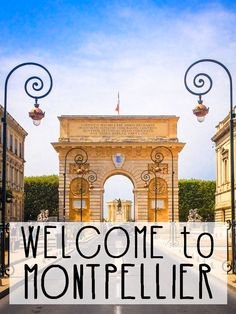 Welcome to Montpellier, our hometown in the South of France!