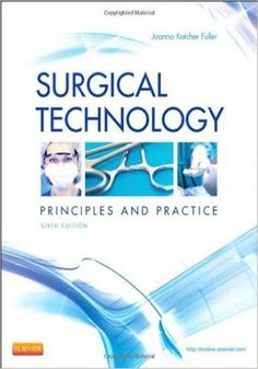 Surgical Technology 6th Edition PDF eBook Free Download. Principles and Practice. Edited by Joanna Kotcher Fuller. Published by Elsevier. The Sixth Edition... http://freebooksforall.xyz/download-surgical-technology-6th-edition-ebook-pdf-free/