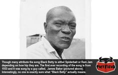 "No One Really Knows What ""Black Betty"" Actually Refers to - http://www.factfiend.com/one-really-knows-black-betty-actually-refers/"
