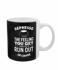 """Met deze """"depresso"""" mok wil je nooit zonder koffie zitten. De mokken zijn vaatwas bestendig."""