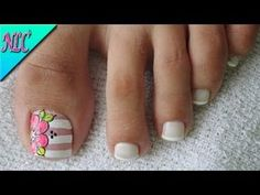 DECORACIÓN de UÑAS PARA PIES FLORES Y FRANCÉS♥ - FLOWERS NAIL ART - FRENCH NAIL ART - NLC - YouTube