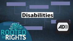 Audio Described: What are disabilities? | Rooted in Rights Explains - YouTube