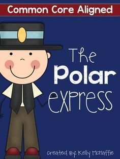 Take a Ride on The Polar Express!! One of my favorite stories. This ...