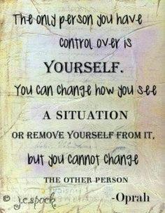 Oprah...  Wonderful thing to remember