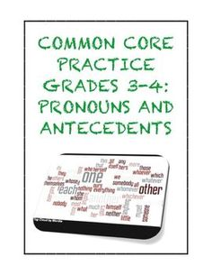 Common Core Grade 3 ELA Language Standard: Ensure pronoun-antecedent agreement as part of demonstrating command of the conventions of standard English. $1.25