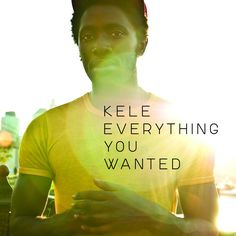 Everything You Wanted [single] by Kele