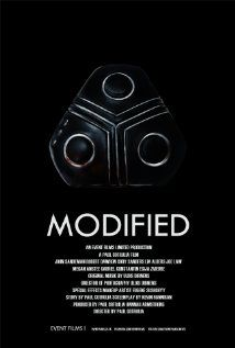 """Modified""  A dark science fiction thriller set in an underground world of body modification with technology."