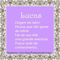 Significado do nome Lucas | Significado dos Nomes