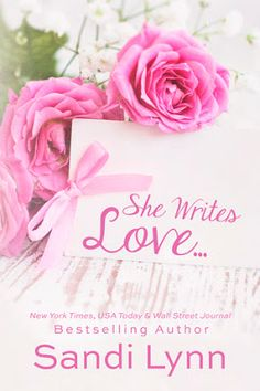 Românticos e Eróticos Book: Sandi Lynn - She Writes Love...