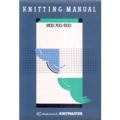 Link To Mod  Knitting Machine Operation Manual  Craftiness