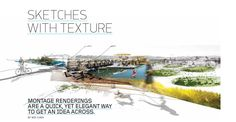 Landscape Architecture Magazine's article Sketches with Texture. Love the combination of hand graphics and computer rendering. Landscape Plans, Urban Landscape, Landscape Design, Landscape Architecture Magazine, Architecture Drawings, Conceptual Drawing, Conceptual Design, Masterplan Architecture, Presentation Techniques