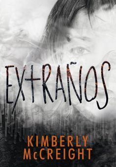 """María Reyes Borrego reseña """"Extraños"""", de Kimberly McCreight. """"mpactante thriller adolescente en el que nada es lo que parece. Kimberly McCreight abre una trilogía llena de buenas ideas que atrae a lectores de todas las edades.""""  http://www.mardetinta.com/libro/extranos/  MONTENA"""